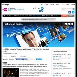 La RTBF lance la Version Multilingue (VM) pour les films et séries ! - RTBF Tv