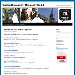 Version Originale 2 – Menu activités 2.0 | Activités 2.0 pour Version Originale