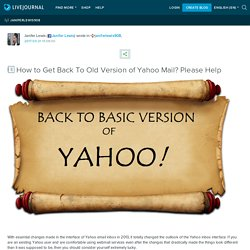 How to Get Back To Old Version of Yahoo Mail? Please Help: janiferlewis908