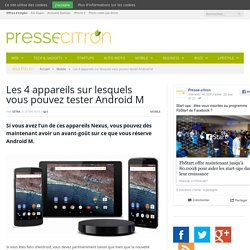 La version preview d'Android M est déjà disponible