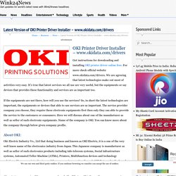 Latest Version of OKI Printer Driver Installer - www.okidata.com/drivers