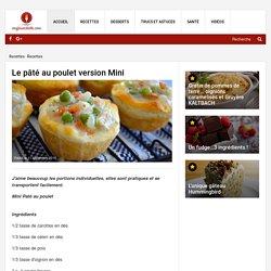 Le pâté au poulet version Mini - Recettes - Ma Fourchette