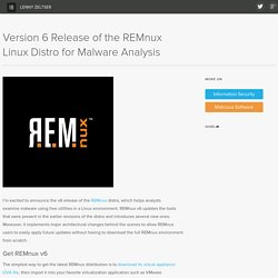Version 6 Release of the REMnux Linux Distro for Malware Analysis