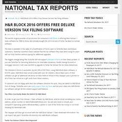 H&R Block 2016 Offers Free Deluxe Version Tax Filing Software – National Tax Reports