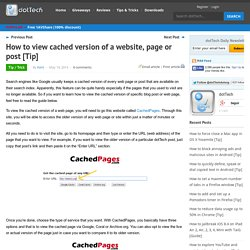 How to view cached version of a website, page or post