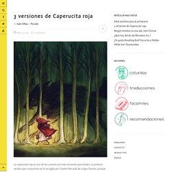 3 versiones de Caperucita roja
