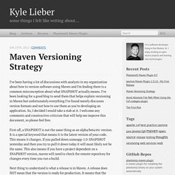 Maven Versioning Strategy - Kyle Lieber