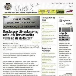 Doublespeak bij verslaggeving actie UvA: 'Demonstranten vermomd als studenten?'
