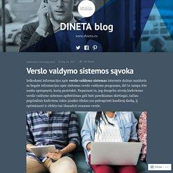 Verslo valdymo sistemos sąvoka – DINETA blog