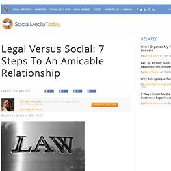 Legal Versus Social: 7 Steps To An Amicable Relationship