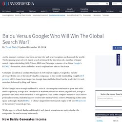 Baidu Versus Google: Who Will Win The Global Search War?