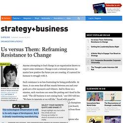 Us versus Them: Reframing Resistance to Change