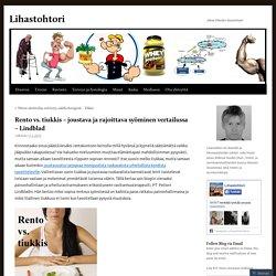 Rento vs. tiukkis – joustava ja rajoittava syöminen vertailussa – Lindblad