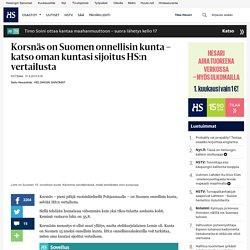 Korsnäs on Suomen onnellisin kunta – katso oman kuntasi sijoitus HS:n vertailusta - Onnellisuus