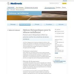 Sténose vertébrale - Option thérapeuthique