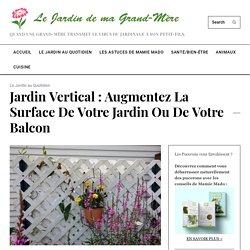 Jardin vertical : Augmentez la surface de votre jardin ou de votre balcon