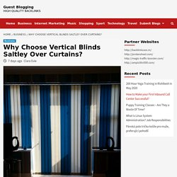 Why Choose Vertical Blinds Saltley Over Curtains?