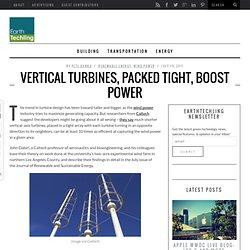 Vertical Turbines, Packed Tight, Boost Power