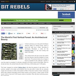 The World's First Vertical Forest: An&8230; | Bit Rebels - StumbleUpon