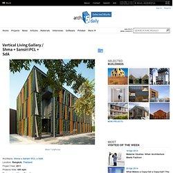 Vertical Living Gallery / Shma + Sansiri PCL + SdA
