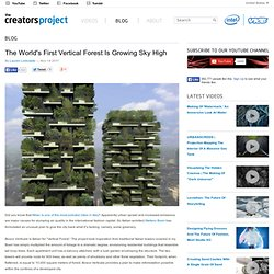The World's First Vertical Forest Is Growing Sky High