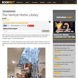 The Vertical Home Library