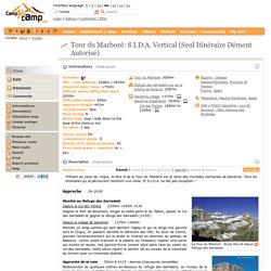 Tour du Marboré: S.I.D.A. Vertical (Seul Itinéraire Dément Autorisé)