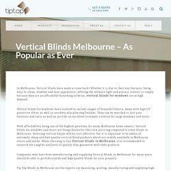 Vertical Blinds Melbourne – As Popular as Ever