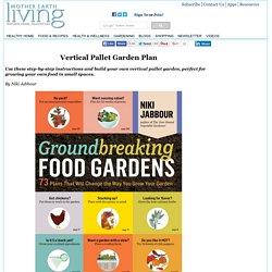 Vertical Pallet Garden Plan - Gardening