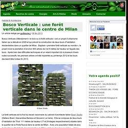 Bosco Verticale : une forêt verticale dans le centre de Milan » ecoloPop