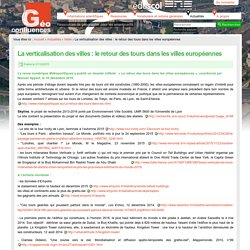 La verticalisation des villes : le retour des tours dans les villes européennes