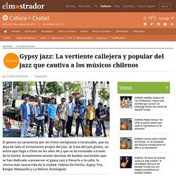 Gypsy jazz: La vertiente callejera y popular del jazz que cautiva a los músicos chilenos