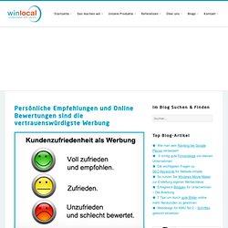 Persönliche Empfehlungen und Online Bewertungen sind die vertrauenswürdigste Werbung