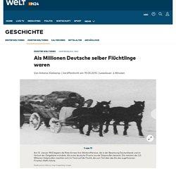 Vertreibung 1945: Als Millionen Deutsche selber Flüchtlinge waren