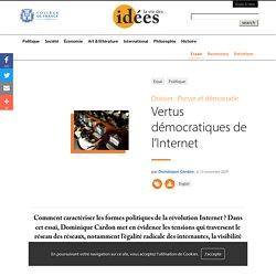 Vertus démocratiques de l'Internet - La vie des idées