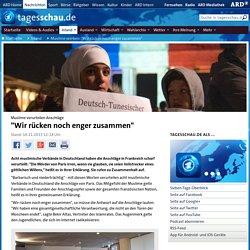 """ein erster Tropfen wann ein Regen? Muslime verurteilen Anschläge: """"Wir rücken noch enger zusammen"""""""