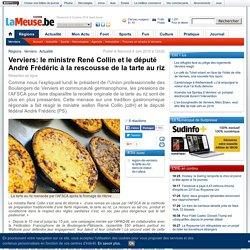Verviers: le ministre René Collin et le député André Frédéric à la rescousse de la tarte au riz