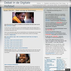 Ayaan Hirsi Ali – Geen vervolg op Submission « Debat in de Digitale Hofstad