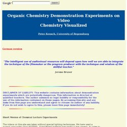 Organic Chemistry Demonstration Experiments on Video - Chemistry Visualized