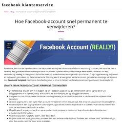 Hoe verwijder je een Facebook-account permanent en tijdelijk?