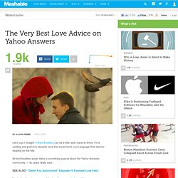 The Very Best Love Advice on Yahoo Answers