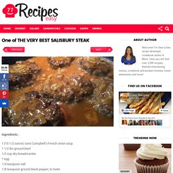 One of THE VERY BEST SALISBURY STEAK – Easy Recipes