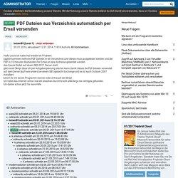 PDF Dateien aus Verzeichnis automatisch per Email versenden - administrator.de