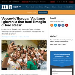"""Vescovi d'Europa: """"Aiutiamo i giovani a tirar fuori il meglio di loro stessi"""" – ZENIT – Italiano"""