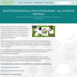 Vesiötökkäkorteilla vesitutkimuksiin - nu också på svenska!