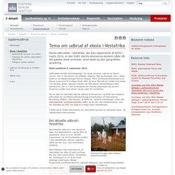Ebola i Vestafrika - Statens Serum Institut