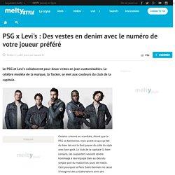 PSG x Levi's : Des vestes en denim avec le numéro de votre joueur préféré