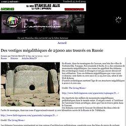 Des vestiges mégalithiques de 25000 ans trouvés en Russie