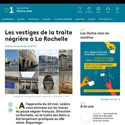 Les vestiges de la traite négrière à La Rochelle
