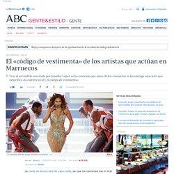El «código de vestimenta» de los artistas que actúan en Marruecos